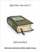 sofia escritora - ¿Que libro mas raro? 3
