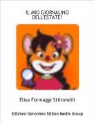 Elisa Formaggi Stiltonelli - IL MIO GIORNALINO DELL'ESTATE!