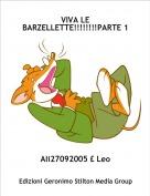 Ali27092005 £ Leo - VIVA LE BARZELLETTE!!!!!!!!PARTE 1