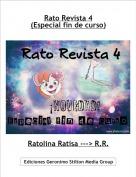 Ratolina Ratisa ---> R.R. - Rato Revista 4(Especial fin de curso)