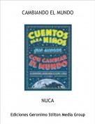 NUCA - CAMBIANDO EL MUNDO