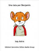 top.Astra - Una tata per Benjamin