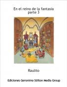 Raulito - En el reino de la fantasia parte 3