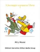 Miry Mouse - Il formaggio scomparso! Parte 1