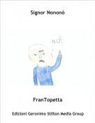 FranTopetta - Signor Nononò