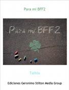 Talhia - Para mi BFF2
