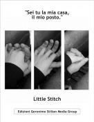 """Little Stitch - """"Sei tu la mia casa,il mio posto."""""""