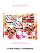 Mozarella Fresca - My Cupcake's 2