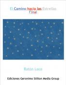 Ratón Loco - El Camino hacia las Estrellas¿Final?