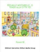 flower18 - PER MILLE MOZZARELLE, CI TENGO ALLA CITTA' IO!