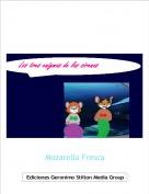 Mozarella Fresca - Los tres enigmas de las sirenas