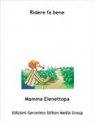 Mamma Elenettopa - Ridere fa bene