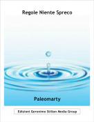 Paleomarty - Regole Niente Spreco