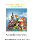 Autora: alejandraselenator - Un superratonico conciertosegunda parte