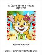 RatiAnimeKawaii - El último libro de efectos especiales