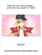 Ratifuli - Vida de una chica normal... pero con sus cosas!! 3º libro
