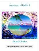 Ratolina Ratisa - Aventuras al Poder 8
