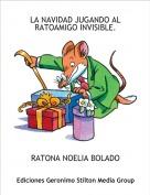 RATONA NOELIA BOLADO - LA NAVIDAD JUGANDO AL RATOAMIGO INVISIBLE.