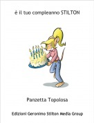 Panzetta Topolosa - è il tuo compleanno STILTON