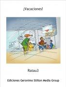 Ratau3 - ¡Vacaciones!