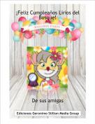 De sus amigas - ¡Feliz Cumpleaños Lirios del Bosque!