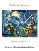 Geronimo Semton - De Eerste Muizenis!