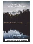 Olivia Rose - ·Swile Point· 1-Los hermanos Winscot-