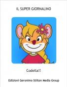 Codella!! - IL SUPER GIORNALINO