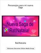 RatiNatalia - Personajes para mi nueva Saga