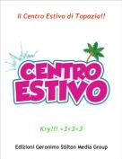 Kry!!! <3<3<3 - Il Centro Estivo di Topazia!!