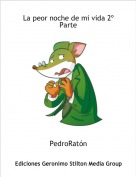 PedroRatón - La peor noche de mi vida 2º Parte