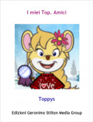 Toppys - I miei Top. Amici
