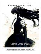 Sophie Gingermouse - Para concurso Afri: Único deseo.