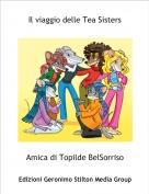 Amica di Topilde BelSorriso - Il viaggio delle Tea Sisters