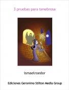ismaelroedor - 3 pruebas para tenebrosa