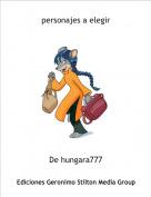 De hungara777 - personajes a elegir