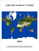 alileo - Il giro del mondo in 5 ricette
