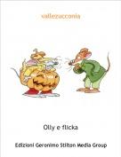 Olly e flicka - vallezucconia