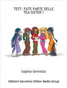 topina tennista - TEST: FATE PARTE DELLE TEA-SISTER ?
