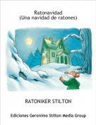 RATONIKER STILTON - Ratonavidad(Una navidad de ratones)