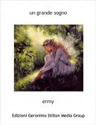 ermy - un grande sogno