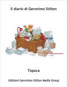 Topoca - Il diario di Geronimo Stilton