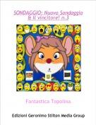 Fantastica Topolina - SONDAGGIO: Nuovo Sondaggio     & Il vincitore! n.3