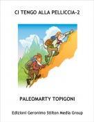 PALEOMARTY TOPIGONI - CI TENGO ALLA PELLICCIA-2