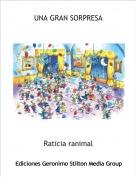 Raticia ranimal - UNA GRAN SORPRESA