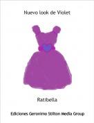 Ratibella - Nuevo look de Violet
