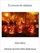Alma Neira - El concurso de calabazas