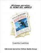 Cuenta Cuentos - Misiones secretas:EL ROBO DEL ABRIGO