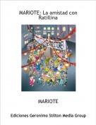 MARIOTE - MARIOTE: La amistad con Ratillina