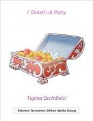 Topina OcchiDolci - I Gioielli di Patty